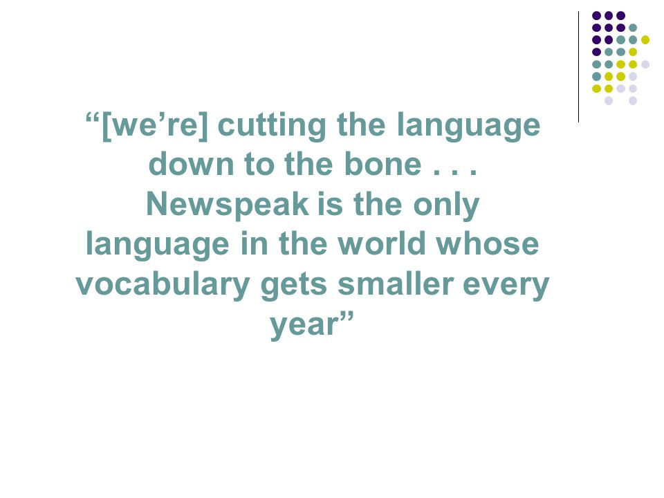 [we're] cutting the language down to the bone